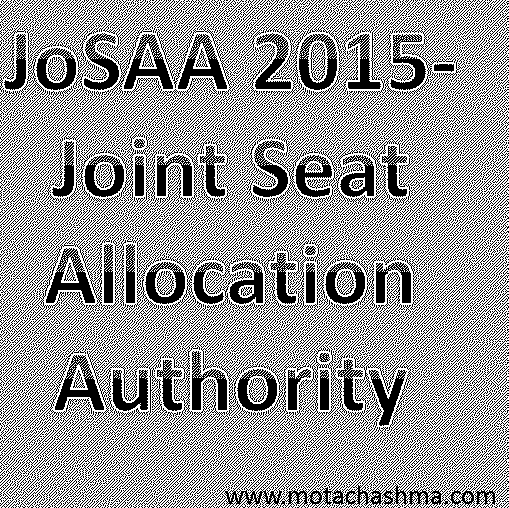 JoSSA 2015- Joint Seat Allocation Allocation Authority