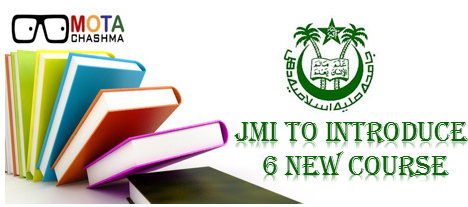jamia to introduce 6 new courses in the new session