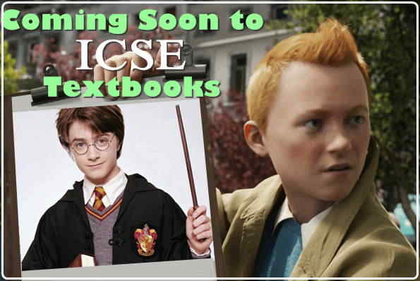 potter and tintin will be part of icse textbooks