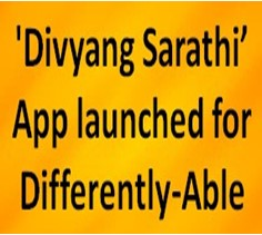 divyang sarathi app launched for differently abled
