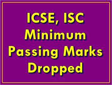 icse isc minimum passing marks dropped
