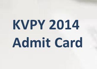 kvpy 2014 admit card