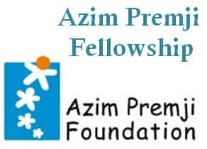 Azim Premji Fellowship by Azim Premji Foundation