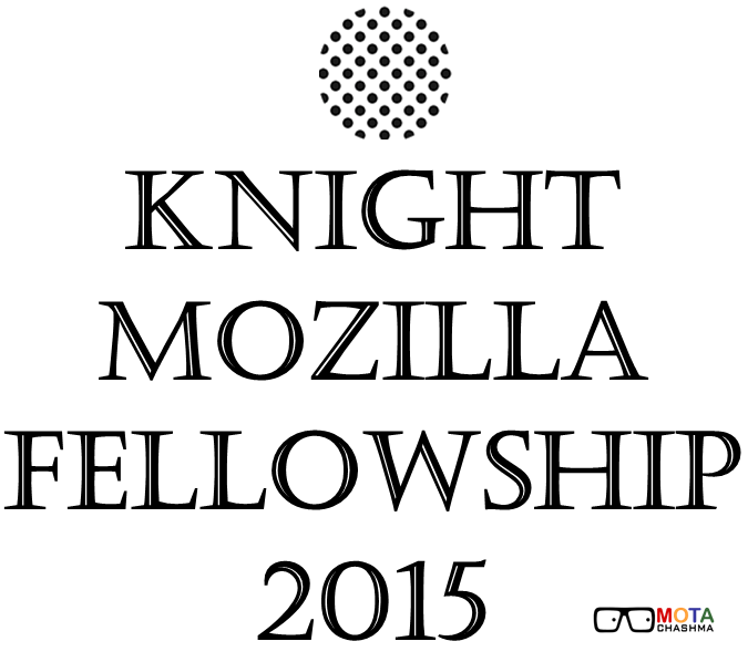Knight Mozilla Fellowship 2015