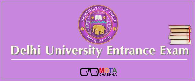Delhi University Entrance Exam 2017